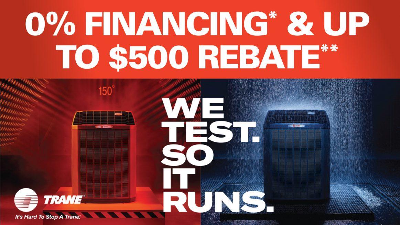 Trane 0% financing and up to $500 Rebate