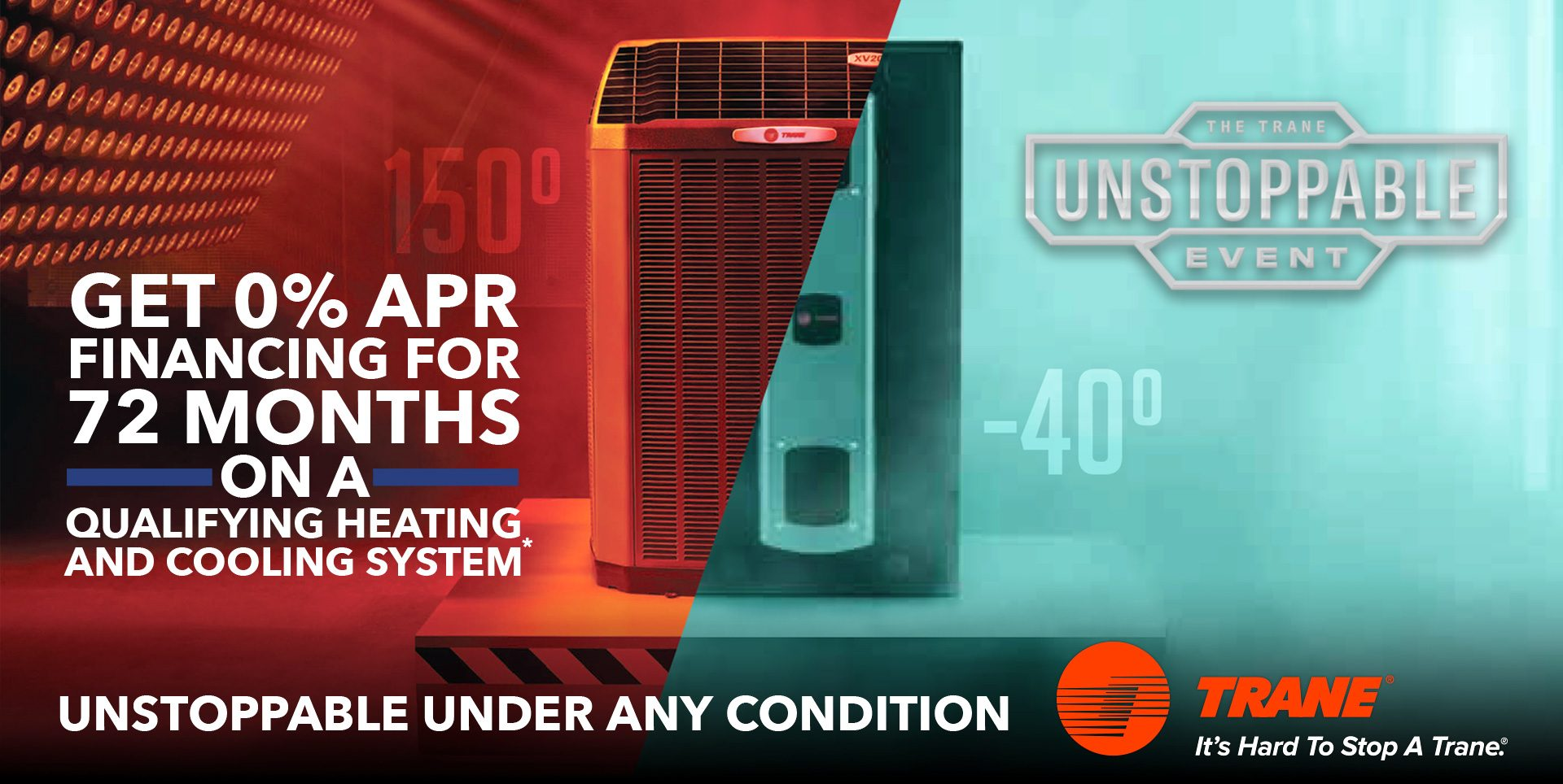 Trane Specials: Get 0% financing for 72 months on a qualifying heating and cooling system