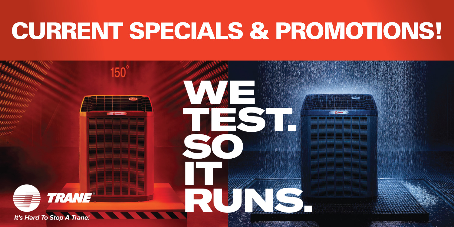 Trane Specials and Promotions
